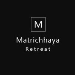 Matrichhaya Retreat