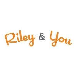 Riley & You